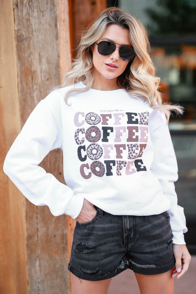"""You Had Me At Coffee"" Graphic Sweatshirt - White closet candy women's trendy fleece lined graphic long sleeve sweatshirt front 4"