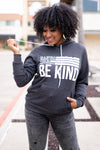 """Be Anything Be Kind"" Graphic Hoodie - Charcoal closet candy trendy unisex printed hooded sweatshirt 3"