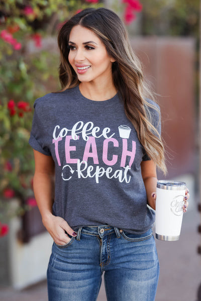 """Coffee, Teach, Repeat"" Graphic Tee - Charcoal closet candy womens round neck graphic shirt 1"