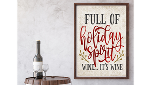 Full of Holiday Spirit (Wine) printable