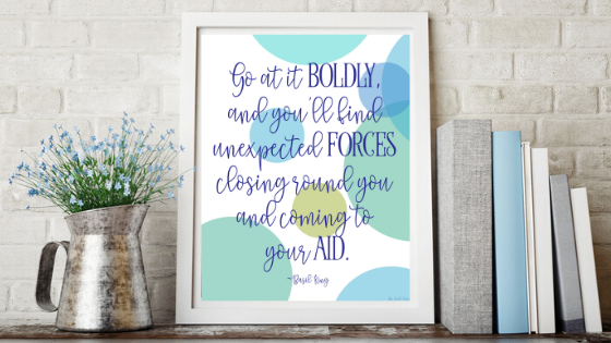 Go At It Boldly printable