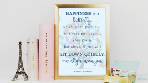 Happiness is a Butterfly printable