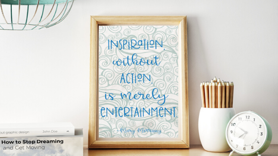 Inspiration Without Action printable