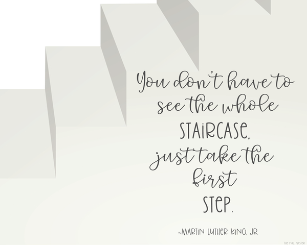 Take the First Step printable