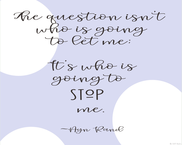 Who Is Going to Stop Me printable