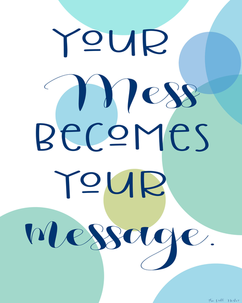 Your Mess(age) printable