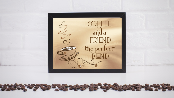 Coffee and a Friend printable