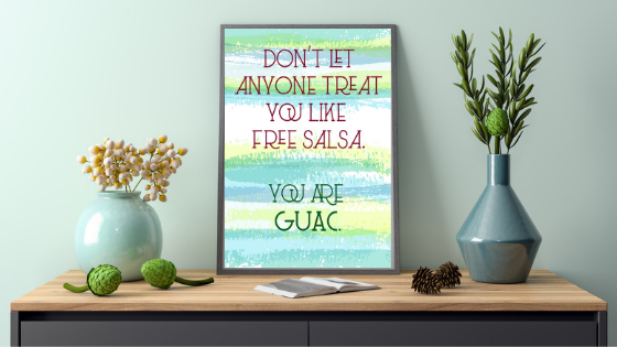 You are Guac printable