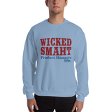 Wicked Smaht Product Manager Sweatshirt from AIPMM