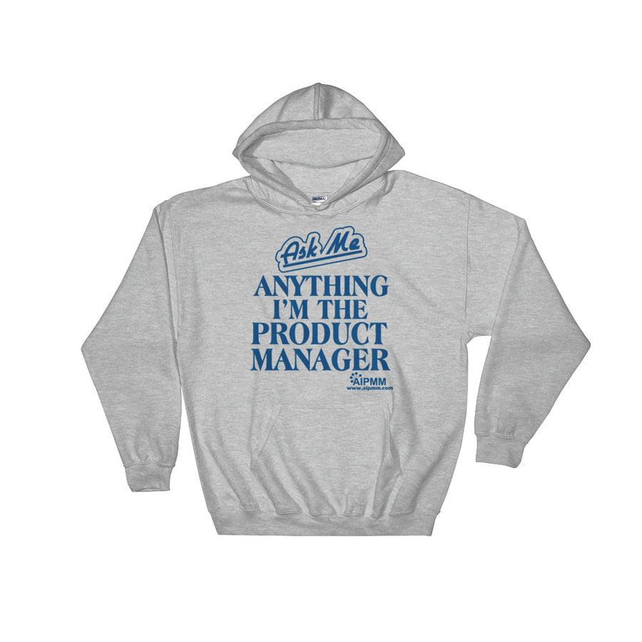 Ask Me Anything AIPMM Hooded Sweatshirt