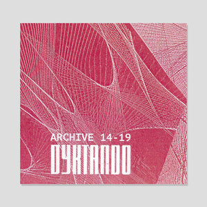 "ALTERED STATES TAPES ""DYKTANDO - ARCHIVE 14-19"""