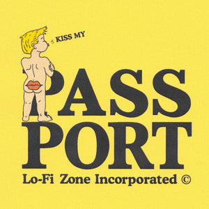 "LO-FI & PASS~PORT ""KISS MY ASS"" TEE YELLOW"