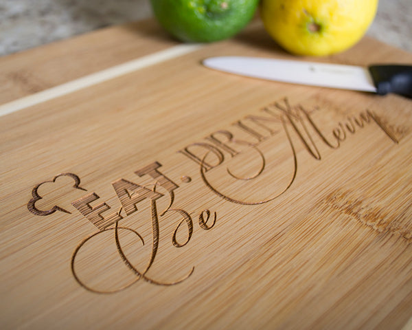 Eat, Drink, & Be Merry - Cutting Boards