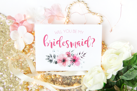Will You Be My Bridesmaid? (Floral)