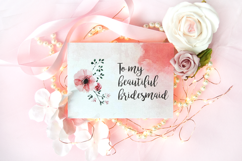 To My Beautiful Bridesmaid