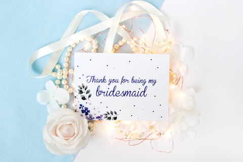Thank You For Being My Bridesmaid