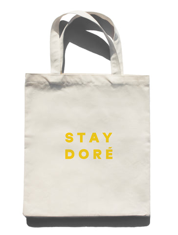 Stay Doré Tote Bag