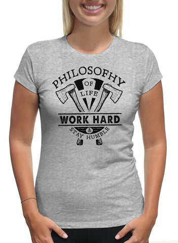 PHILOSOPHY WORK HARD