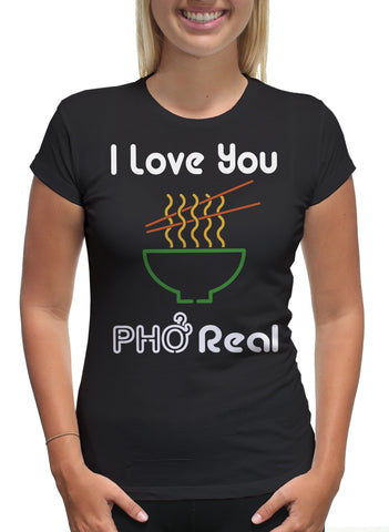 I LOVE YOU PHO REAL
