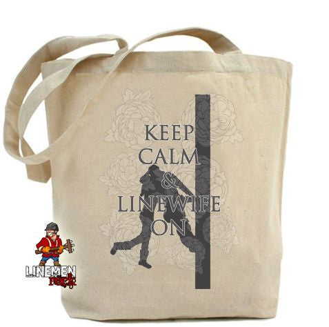 Keep Calm and Linewife On Cotton Tote Bag