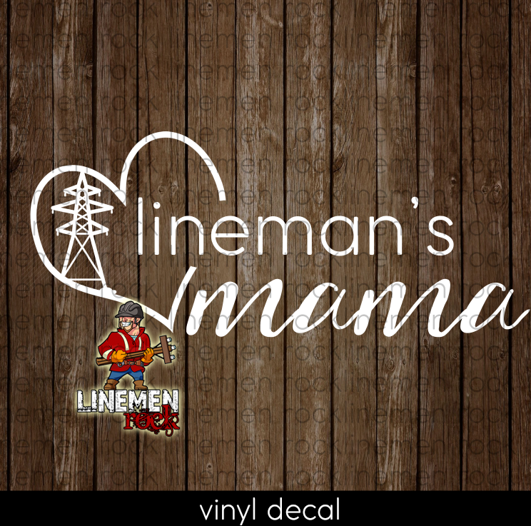 Lineman's Mama Heart Transmission Tower Decal - Linemen Rock - Lineman Shirts