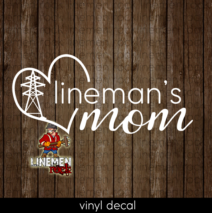 Lineman's Mom Transmission Lineman Heart Powerline Decal - Linemen Rock - Lineman Shirts