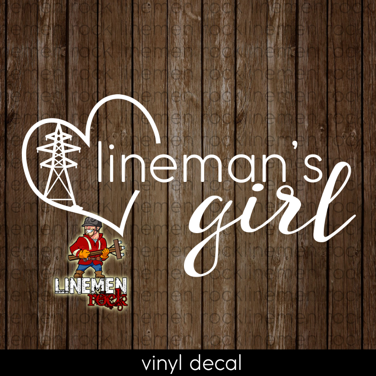 Lineman's Girl Transmission Lineman Heart Powerline Decal - Linemen Rock - Lineman Shirts