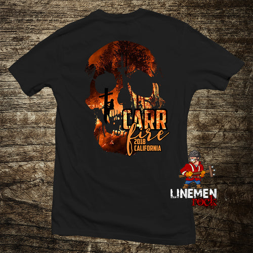 Carr Fire Lineman Shirt - Linemen Rock - Lineman Shirts