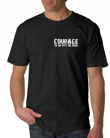 Courage Is In My Blood