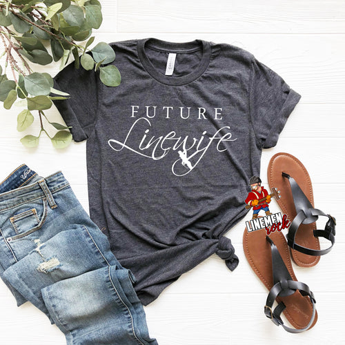 Future Linewife Lineman's Fiance Tee - Linemen Rock - Lineman Shirts