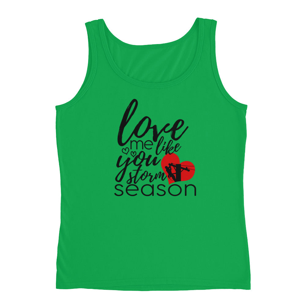 Love Me Like You Love Storm Season Ladies' Tank - Linemen Rock - Lineman Shirts