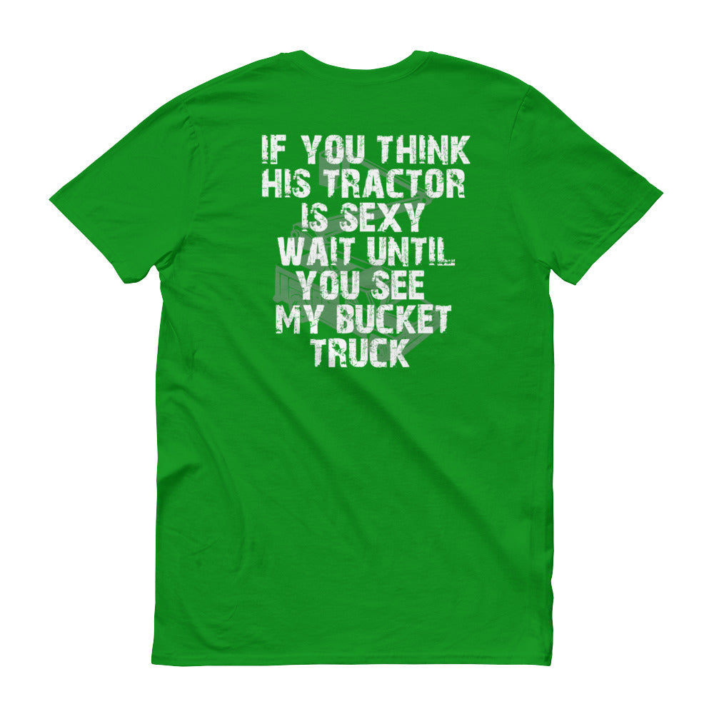 His Tractor, My Bucket Short-Sleeve T-Shirt - Linemen Rock - Lineman Shirts