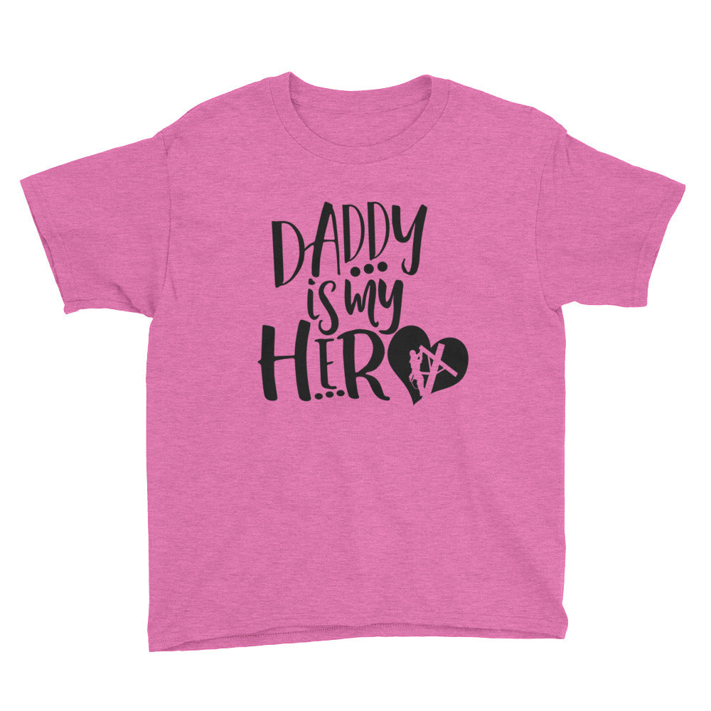 Daddy is My Hero Youth Short Sleeve T-Shirt - Linemen Rock - Lineman Shirts