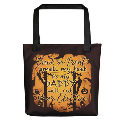 Trick or Treat Smell My Feet Tote bag - Linemen Rock - Lineman Shirts