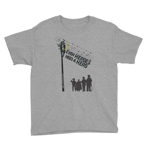 Even Heroes Need a Hero Youth Short Sleeve T-Shirt - Linemen Rock - Lineman Shirts