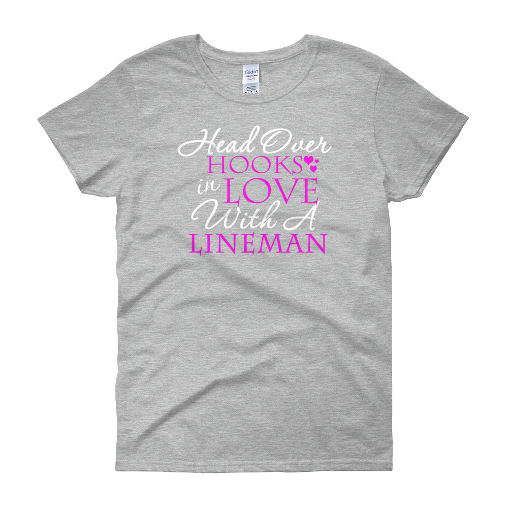 Head Over Hooks In Love With A Lineman Women's short sleeve t-shirt - Linemen Rock - Lineman Shirts