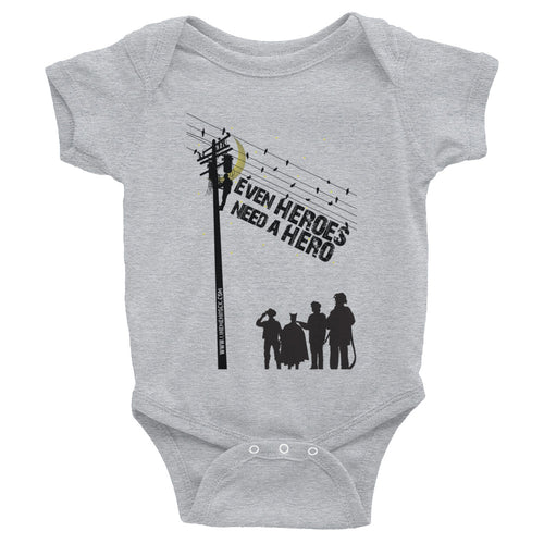 Even Heroes Need A Hero Infant Bodysuit - Linemen Rock - Lineman Shirts