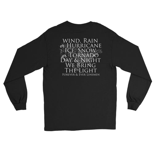 Wind Rain and Hurricane Long Sleeve T-Shirt - Linemen Rock - Lineman Shirts