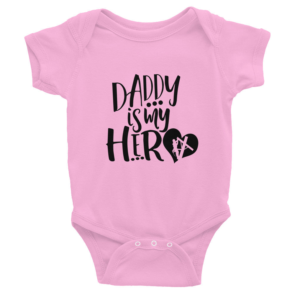 Daddy is My Hero Infant Bodysuit - Linemen Rock - Lineman Shirts