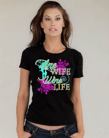 Line Wife Wine Life (various color and styles)