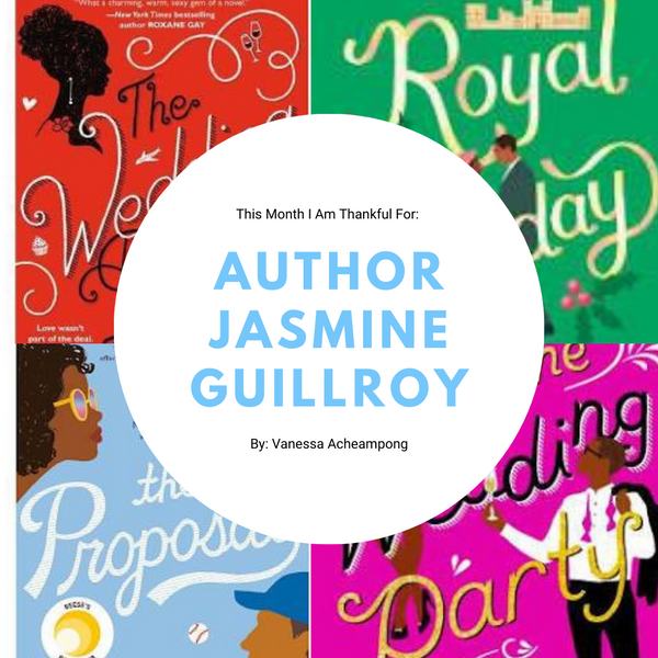 This Month I Am Thankful For: Author Jasmine Guillroy