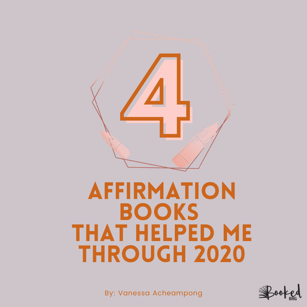 4 Affirmation Books That Helped Me Through 2020