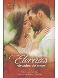 Eternas virtudes do amor