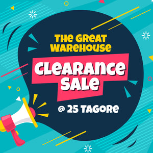 The Great Warehouse Clearance Sale @ 25 Tagore