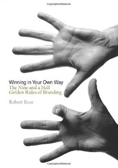 Winning in your Own Way by Robert Bean