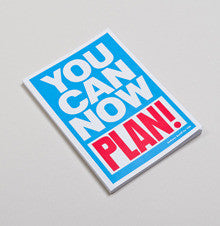 You Can Now Plan
