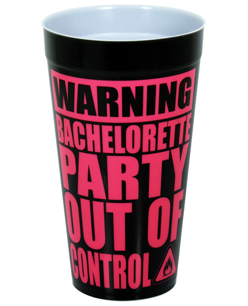 Warning Bachelorette Party Out Of Control Drinking Cup