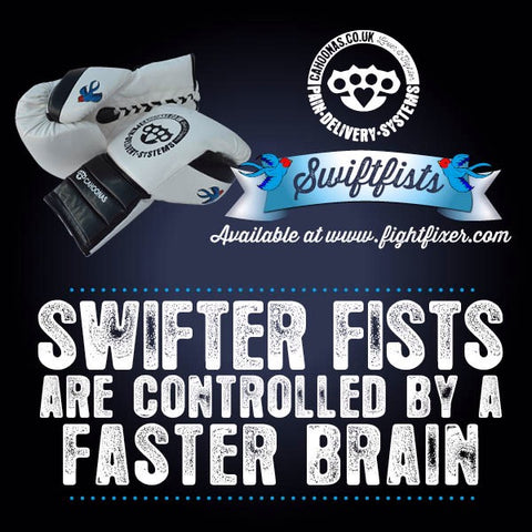 swifter fists are controlled by a faster brain