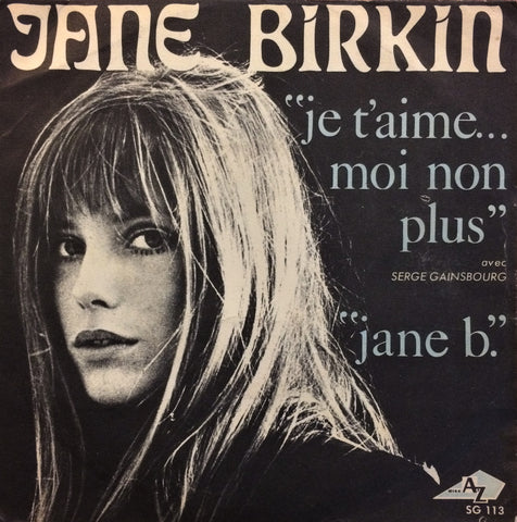 "Jane Birkin & Serge Gainsbourg, Je T'aime Moi Non Plus / Jane B., 7"" single"