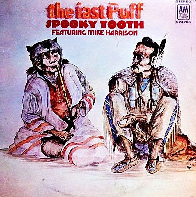 Spooky Tooth / The Last Puff, LP